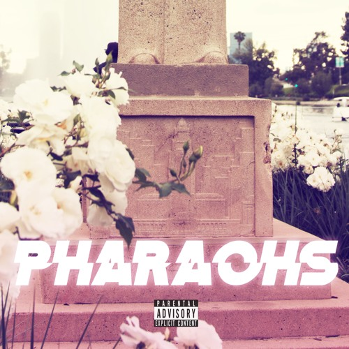 PHARAOHS - DOM KENNEDY featuring Jay 305, The Game & MoeRoy