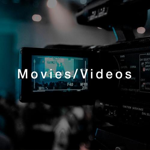 Movies / Videos
