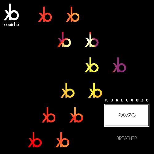 KBREC0036 - Pavzo - Breather (Plus Beat'Z Remix)