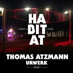 Habitat Festival 2019 - Urwerk - Full Dj Set