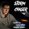 Storm Chaser(Prod. Tundra Beats)