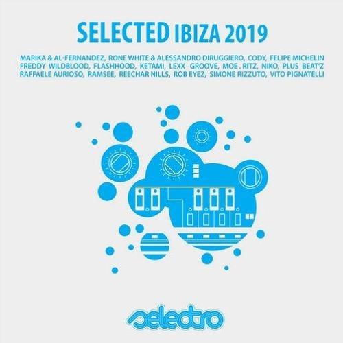 SELECTED IBIZA 2019 I Various Artists