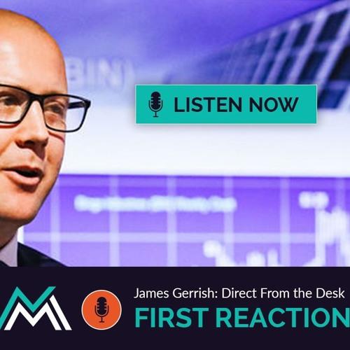 First Reactions - James Gerrish - CBA & SUN