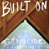 Built On Genocide (Trail Of Tears Pt. II)