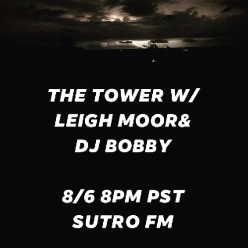 The Tower ep. 14 with Leigh Moor
