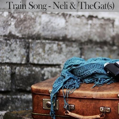 Train Song - Neli & TheGat(s)