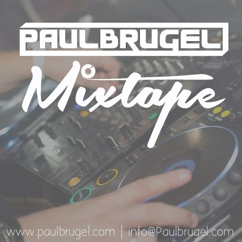 Paul Brugel in da mix! (Summer 2019 Mixtape)
