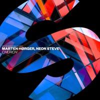 Marten Hørger x Neon Steve - Church [OUT NOW]