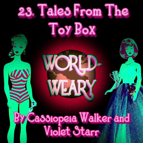 Episode 23 - Tales From The Toy Box