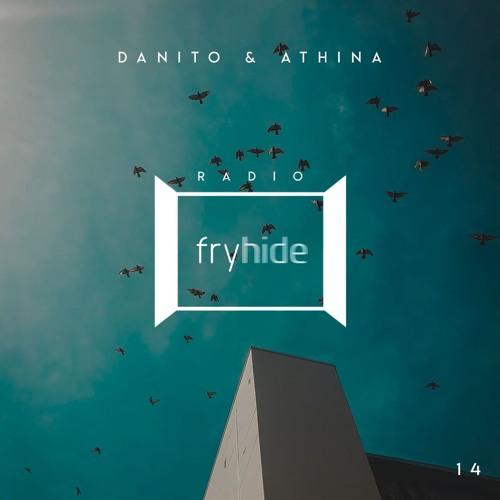 Danito & Athina - Radio fryhide 14