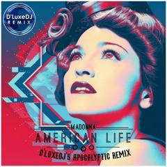 American Life - Apocalyptic Remix