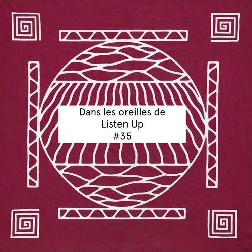 Dans les oreilles de Listen Up #35