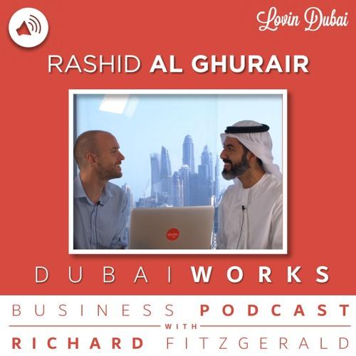 DUBAI WORKS EP 32: Rashid Al Ghurair, CEO of CAFU