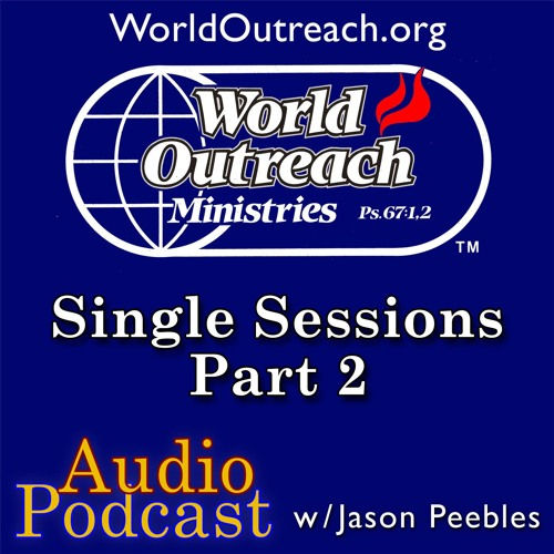 Single Sessions Part 37 - Overcomer's By Birth