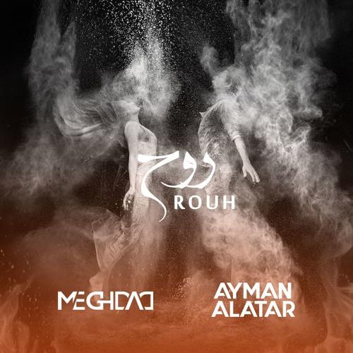 Rouh (feat. Ayman Alatar)