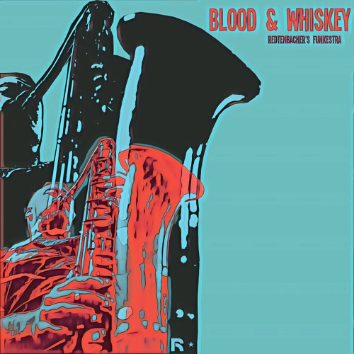 Blood and Whiskey (feat. Tucker Antell & Mike Outram)