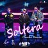 Soltera Jremix Mambo Version Lunay X Daddy Yankee X Bad Bunny Mp3