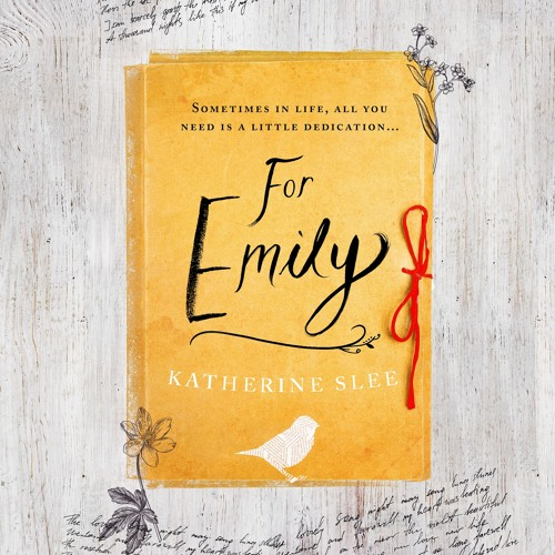 For Emily by Katherine Slee, read by Imogen Church