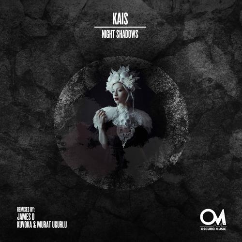 OSCM093: Kais - Night Shadows (Kuvoka & Murat Ugurlu Remix)