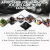Afro House Angola Mix Melhor de Julho 2019 - DjMobe mp3