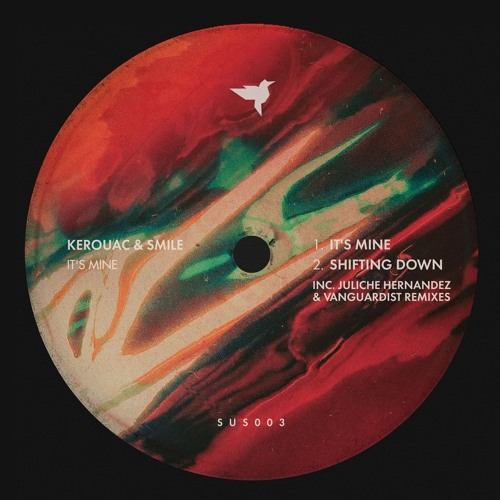 Kerouac & SMILE - It's Mine EP [SUS003]