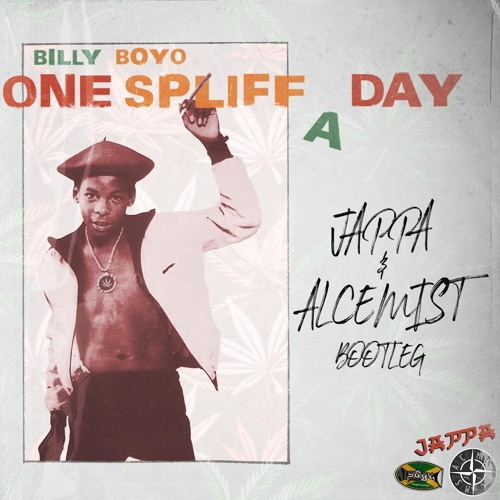 JAPPA & ALCEMIST - ONE SPLIFF A DAY (BOOTLEG) 4K FREE DOWNLOAD
