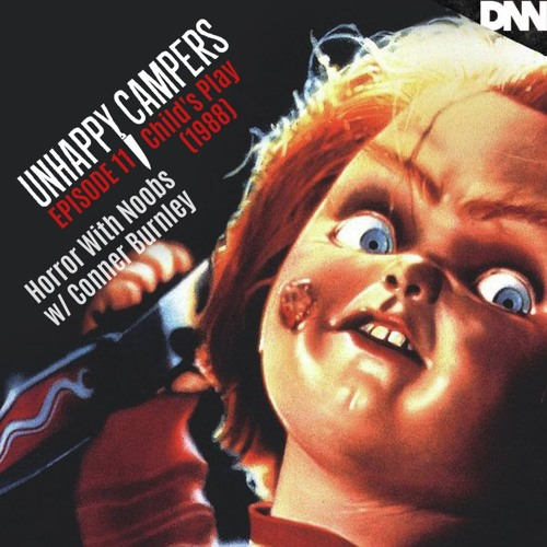 Unhappy Campers 11. Horror With Noobs - Child's Play (1988)