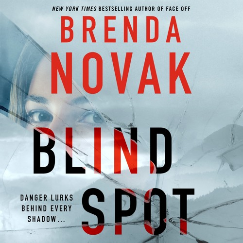 Blind Spot by Brenda Novak, audiobook excerpt