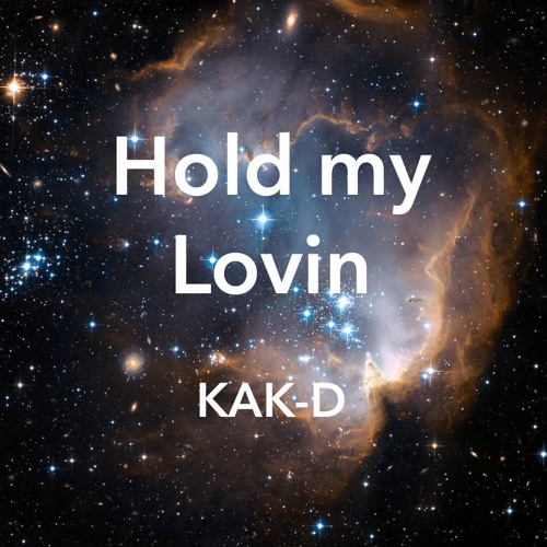 Hold my Lovin