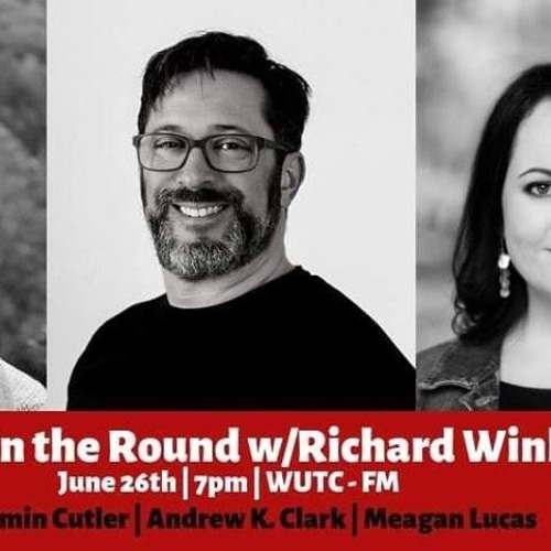 Writers In The Round - WUTC  06-26-2019