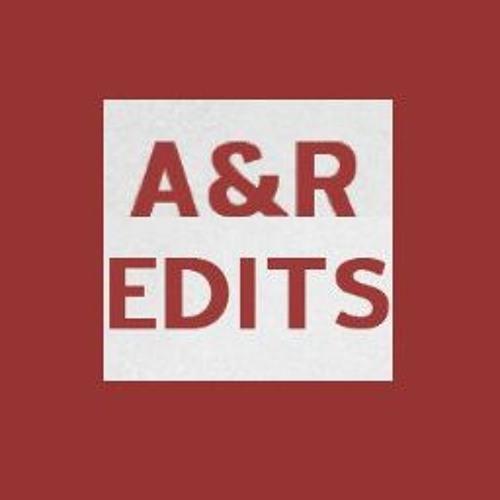 A&R Edits