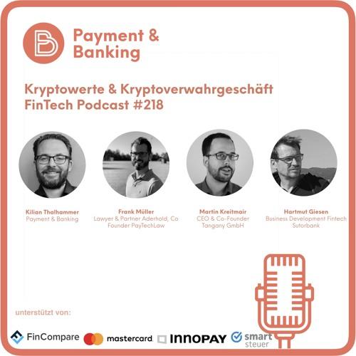 Kryptowerte und Kryptoverwahrgeschäft -FinTech Podcast #218