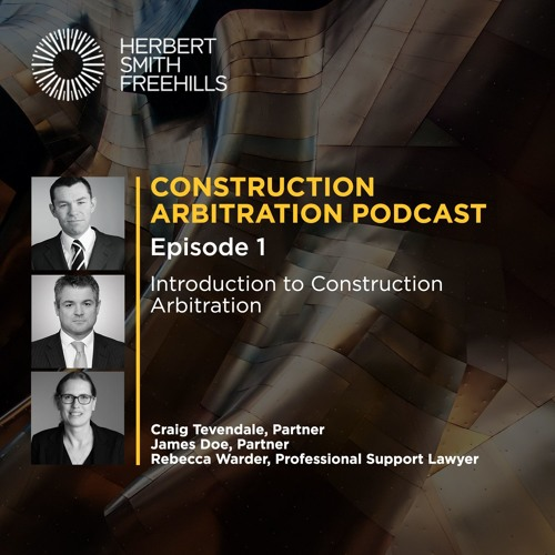 Construction Arbitration EP1: Introduction to Construction Arbitration