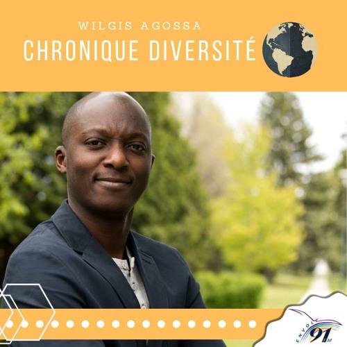 Chronique diversité : Wilgis Agossa