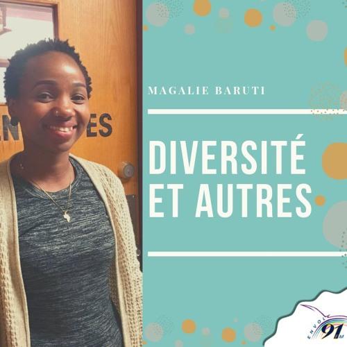 Diversité et autre : Magalie Baruti