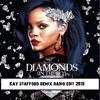 Rihanna -   Diamonds (Kay Stafford Radio Remix 2019)
