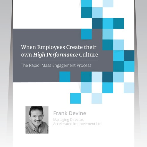 Accelerating Operational Excellence through Rapid Mass Employee Engagement