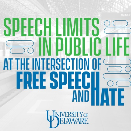 Speech Limits in Public Life: At the Intersection of Free Speech and Hate