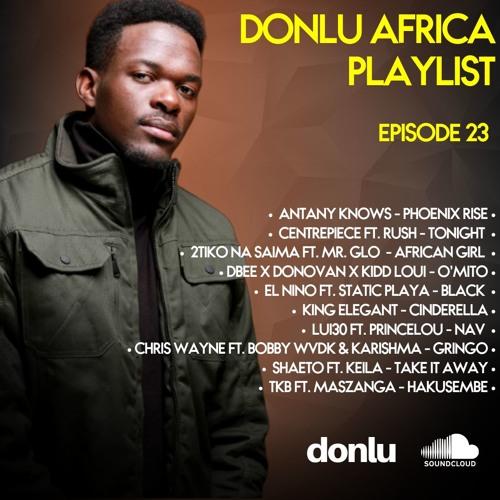 Donlu Africa Playlist Episode 23