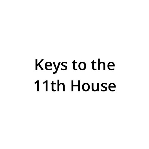 Keys to the 11th House