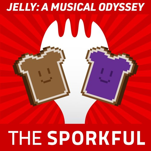 J-E-L-L-Y! (The Jelly Song) (Karaoke version) by The Sporkful