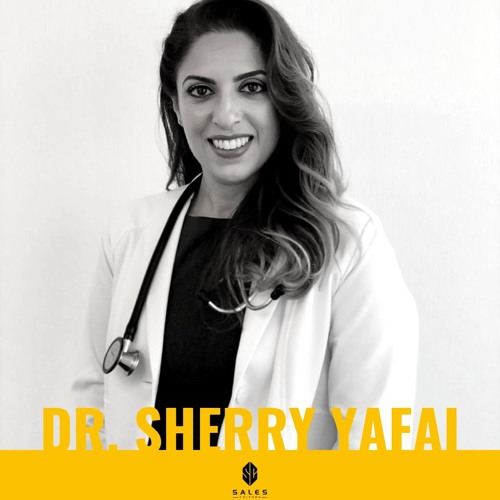 Value Of Cannabis Based Medicine With Dr. Sherry Yafai
