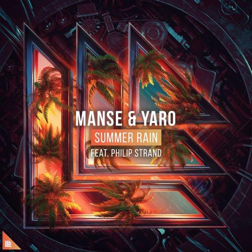 Manse & Yaro Feat. Philip Strand - Summer Rain