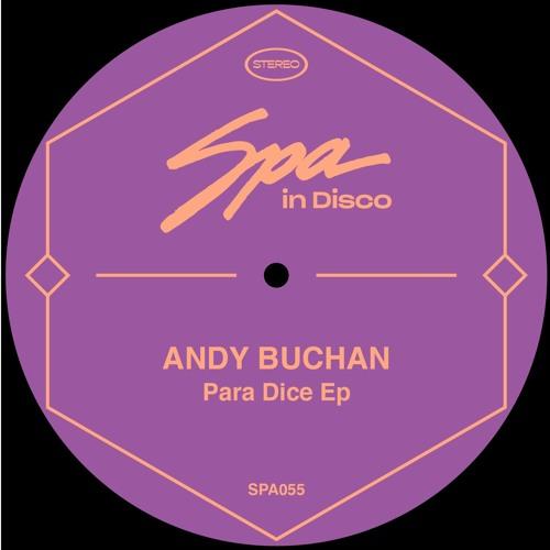 (SPA055) ANDY BUCHAN - Para Dice (Original Mix)