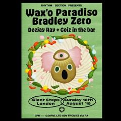 Wax'o Paradiso & Bradley Zero LIVE @ Rhythm Section 2018