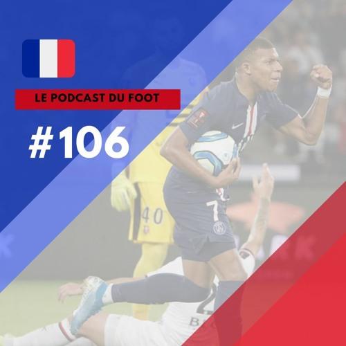 Le Podcast du Foot #106 | Os dez personagens para acompanhar na temporada