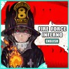 Download Fire Force OP 1 - INFERNO [FULL ENGLISH COVER] Mp3