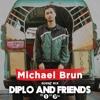 Michael Brun - Diplo & Friends Show 2019