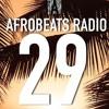 Afrobeats Radio #29 (Davido, Nonso Anamdi, Burna Boy, Kida Kudz, Jidenna, Beyonce,TemsBaby)- Mix
