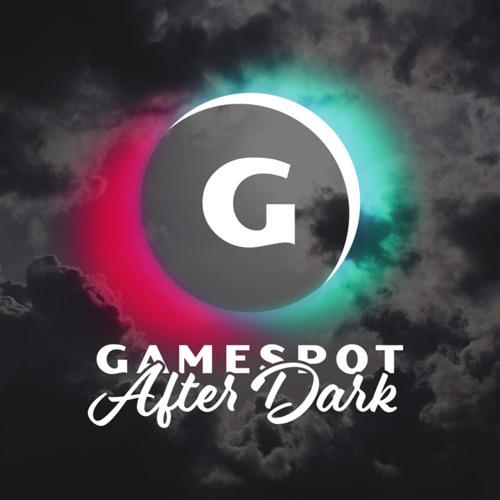 GameSpot After Dark #1